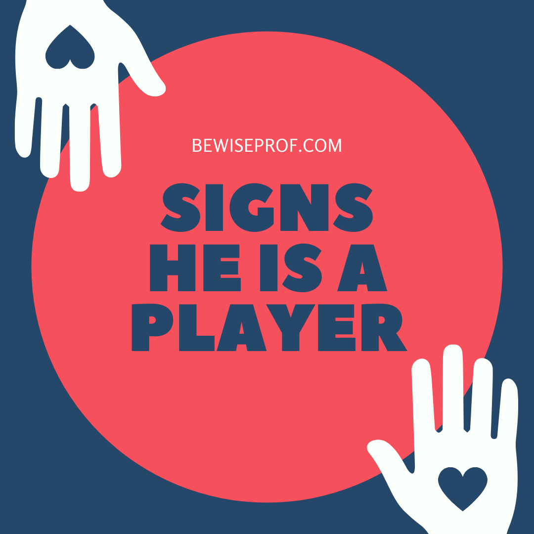 Photo of Signs he is a player