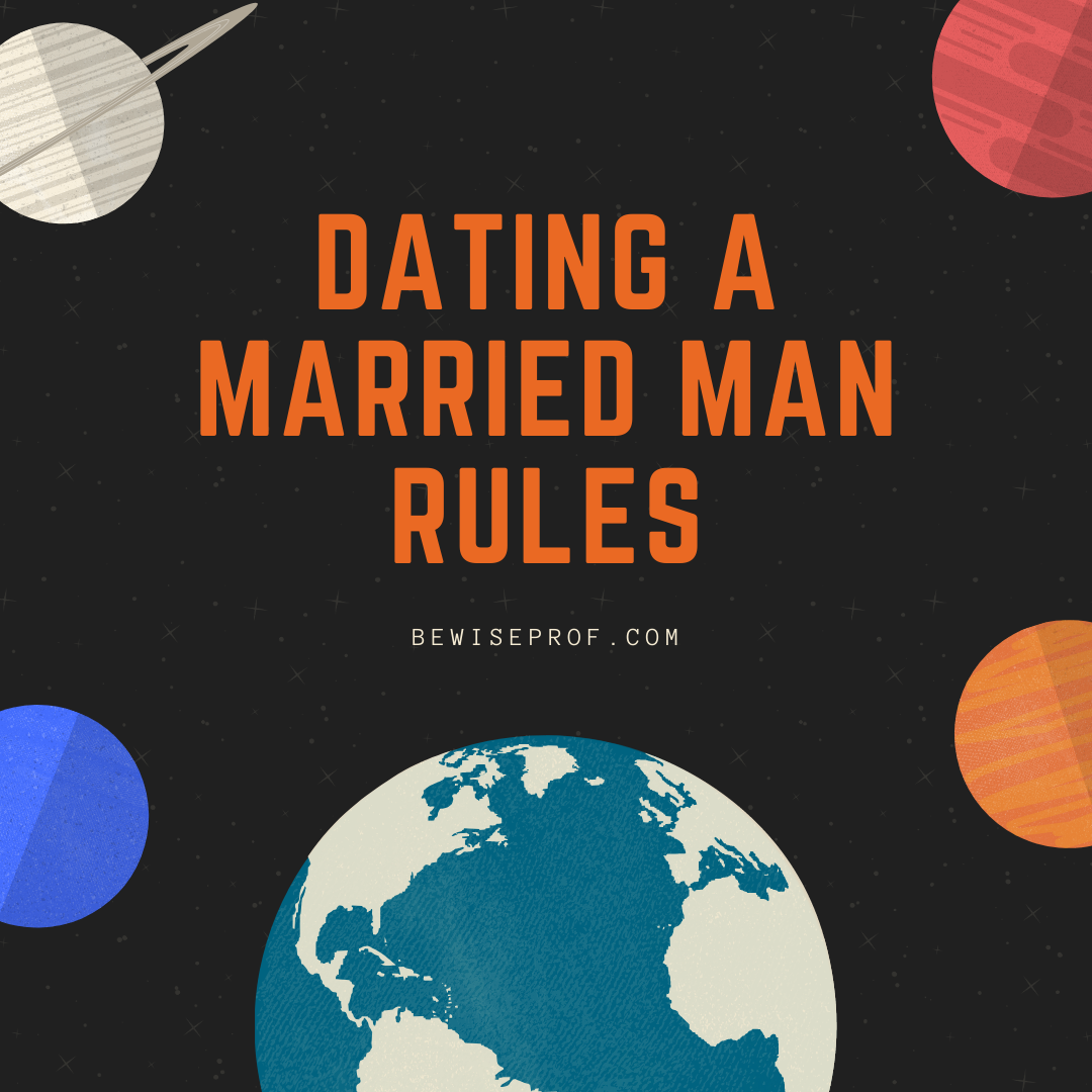 Photo of Dating a married man rules