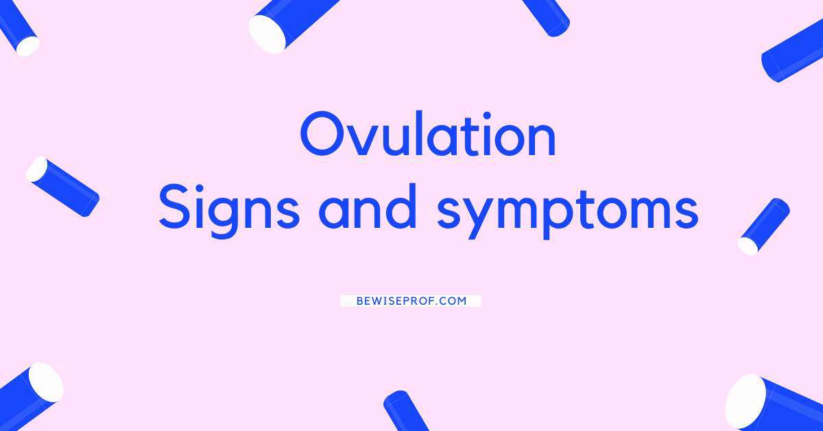 Photo of Ovulation Signs and symptoms