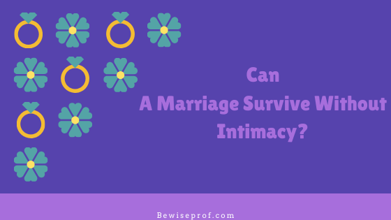 Photo of Can a marriage survive without intimacy?