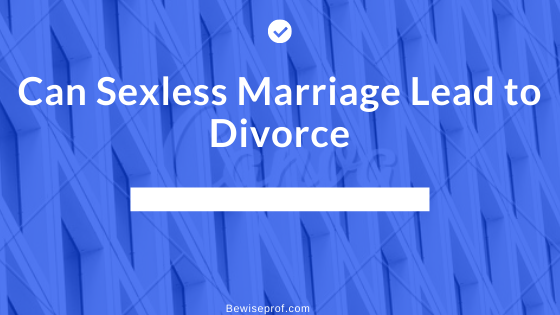 Photo of Can sexless marriage lead to divorce