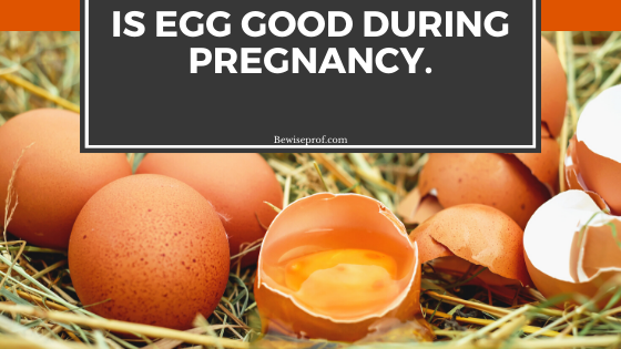 Photo of Is Egg Good During Pregnancy.