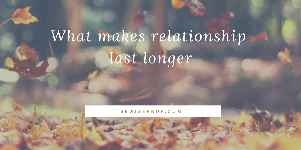 Photo of What makes relationship last longer?
