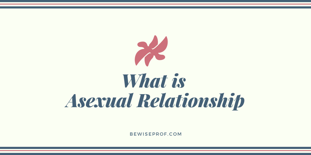 Photo of What is asexual relationship?
