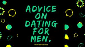 Advice On Dating