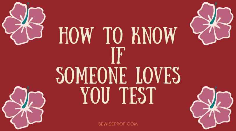 Photo of How To Know If Someone Loves You Test