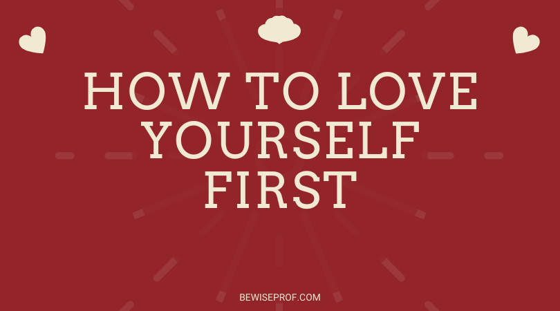 Photo of How to love yourself first