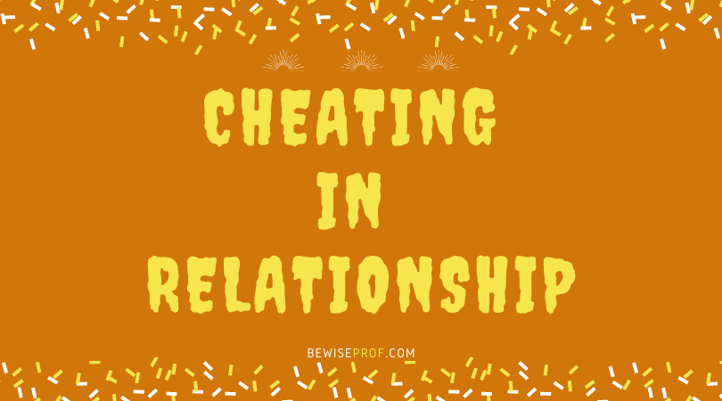 Photo of Cheating In Relationship