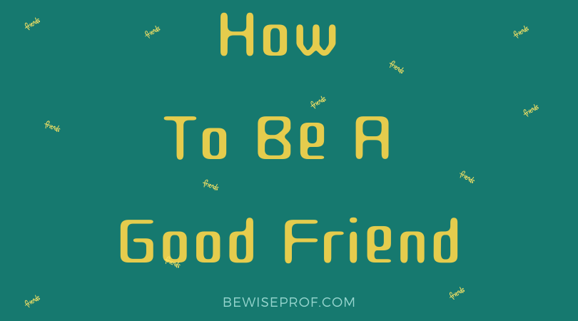Photo of How to be a good friend