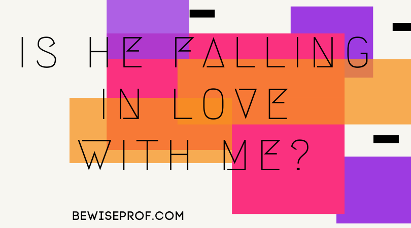 Photo of Is he falling in love with me