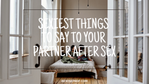 Freaky things to say to your boyfriend
