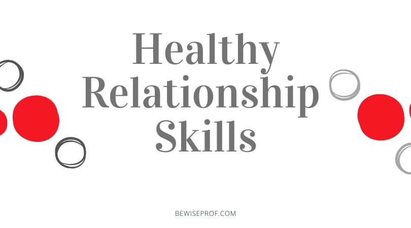 Photo of Healthy relationship skills