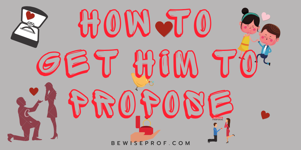 Photo of How To Get Him To Propose
