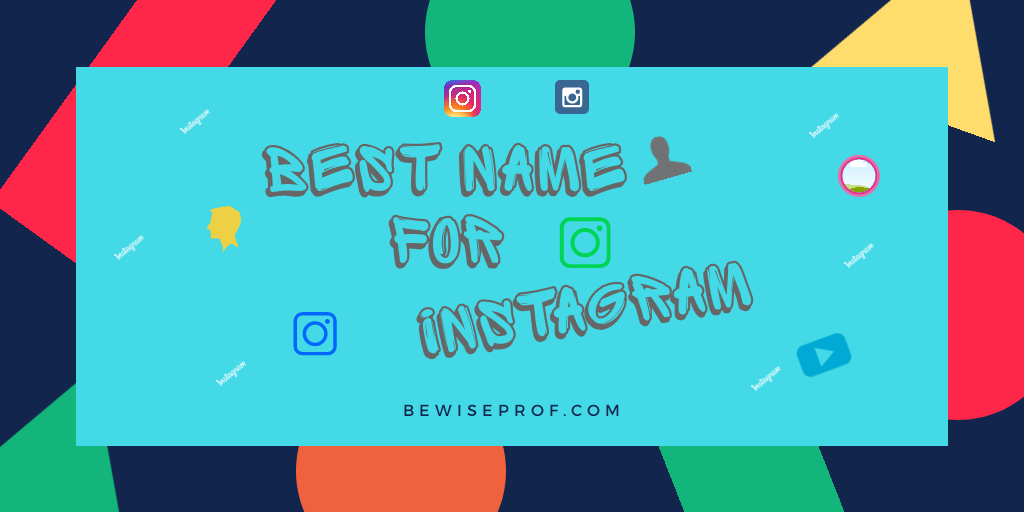 Photo of Best Name For Instagram