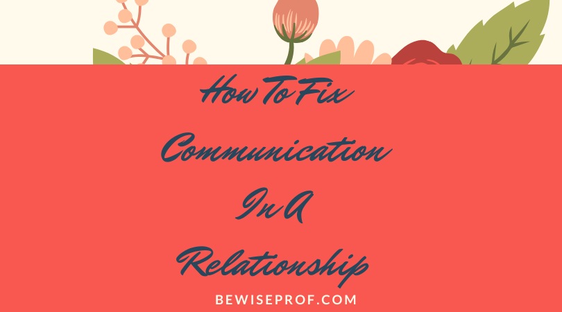 Photo of How to fix communication in a relationship
