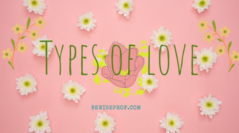 Photo of Types of love