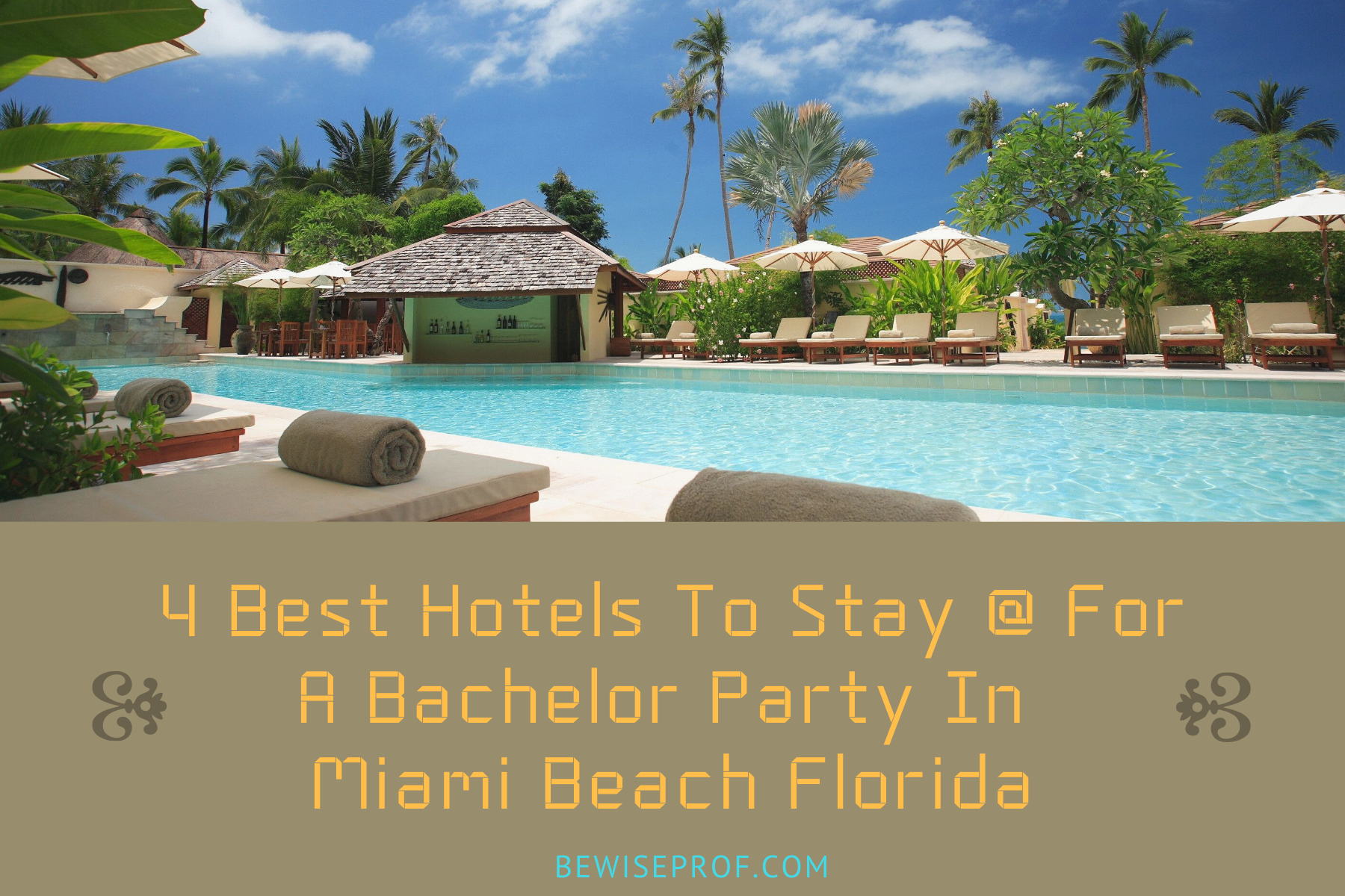 Photo of 4 Best hotels to stay at for a bachelor party in Miami Beach Florida