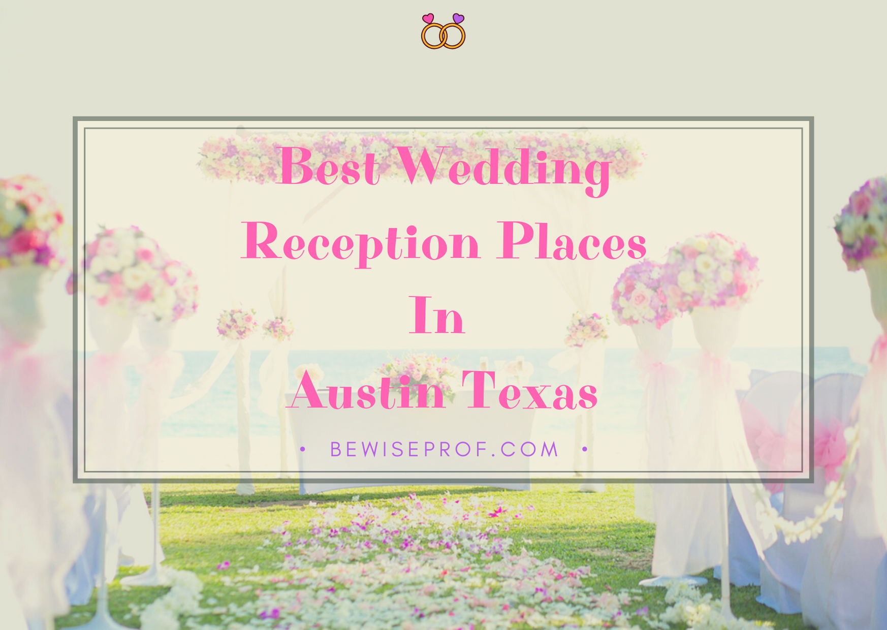 Photo of Best Wedding Reception Places In Austin Texas