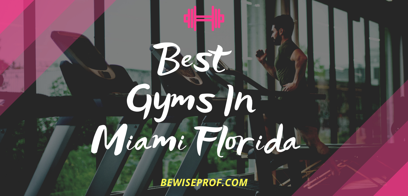Photo of Best Gyms in Miami Florida