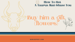 Buy him a gift (flowers)