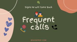 Frequent calls