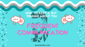 Frequent communication