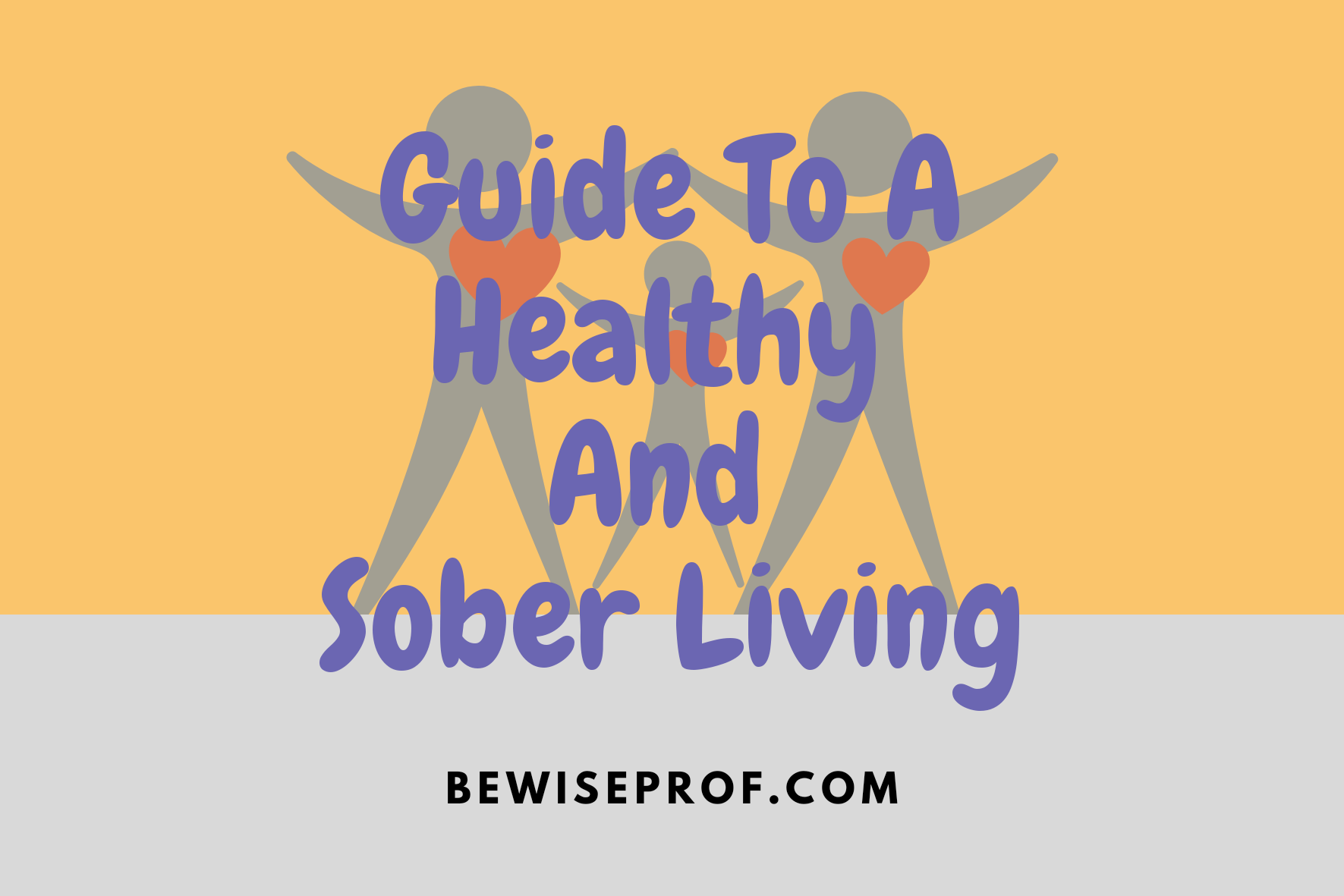 Photo of Guide To A Healthy And Sober Living
