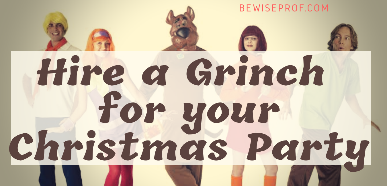 Photo of Hire a Grinch for your Christmas Party