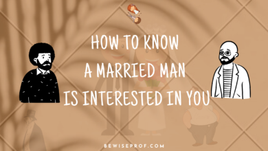 Photo of How To Know A Married Man Is Interested In You