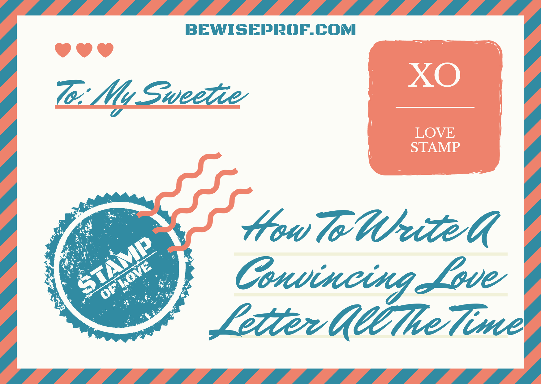Photo of How To Write A Convincing Love Letter All The Time