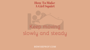 Keep moving slowly and steady