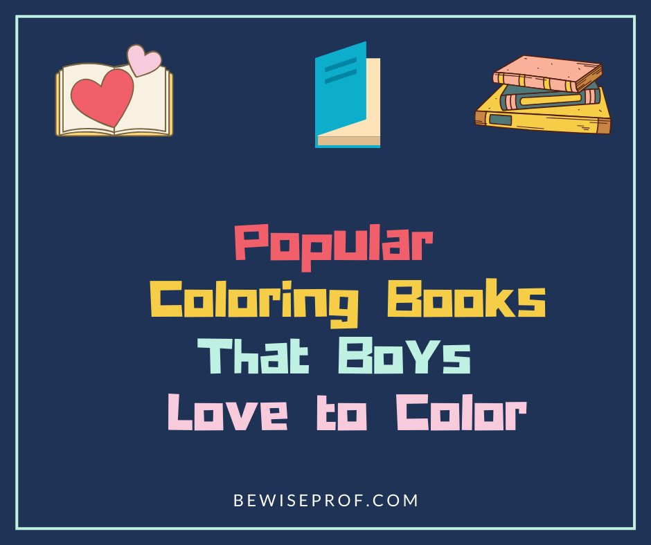 Photo of Popular Coloring Books that Boys Love to Color