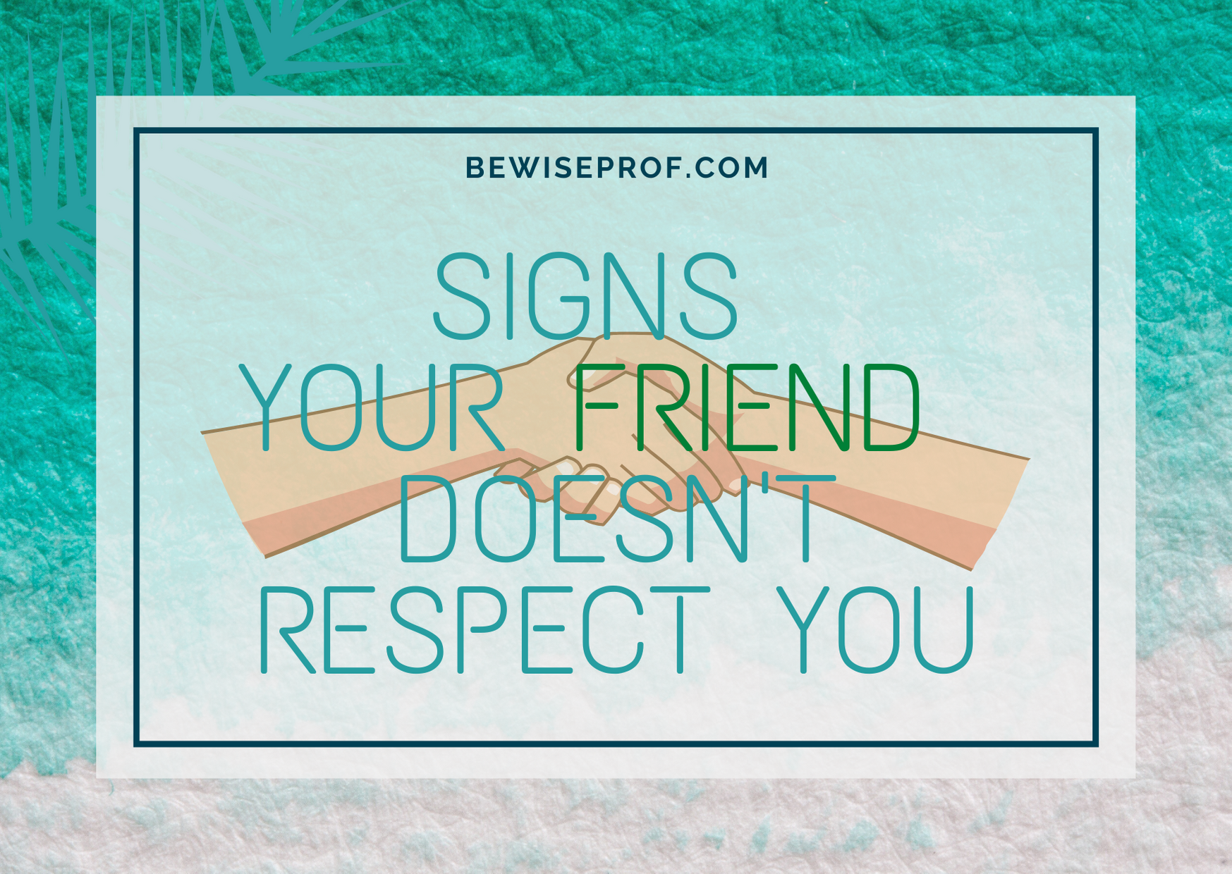 Photo of Signs Your Friend Doesn't Respect You